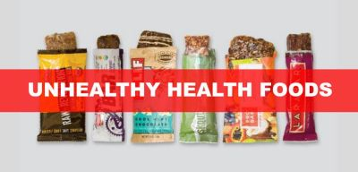 Unhealthy Health Foods